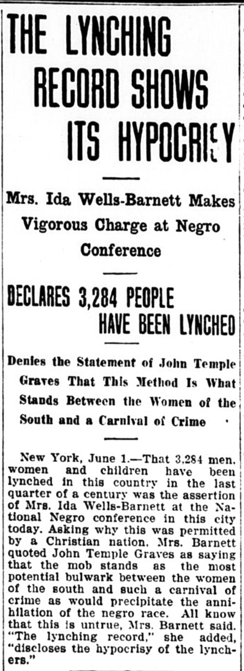 The Evening Times. Grand Forks, ND, June 1, 1909. Ida B. Wells speaks at the National Negro conference about her groundbreaking work on lynching. The article right below focuses on government reforms in reaction to Standard Oil's corrupt practices.